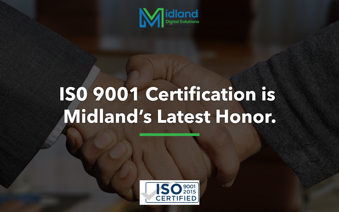 ISO 9001 Certification is Midland's Latest Honor
