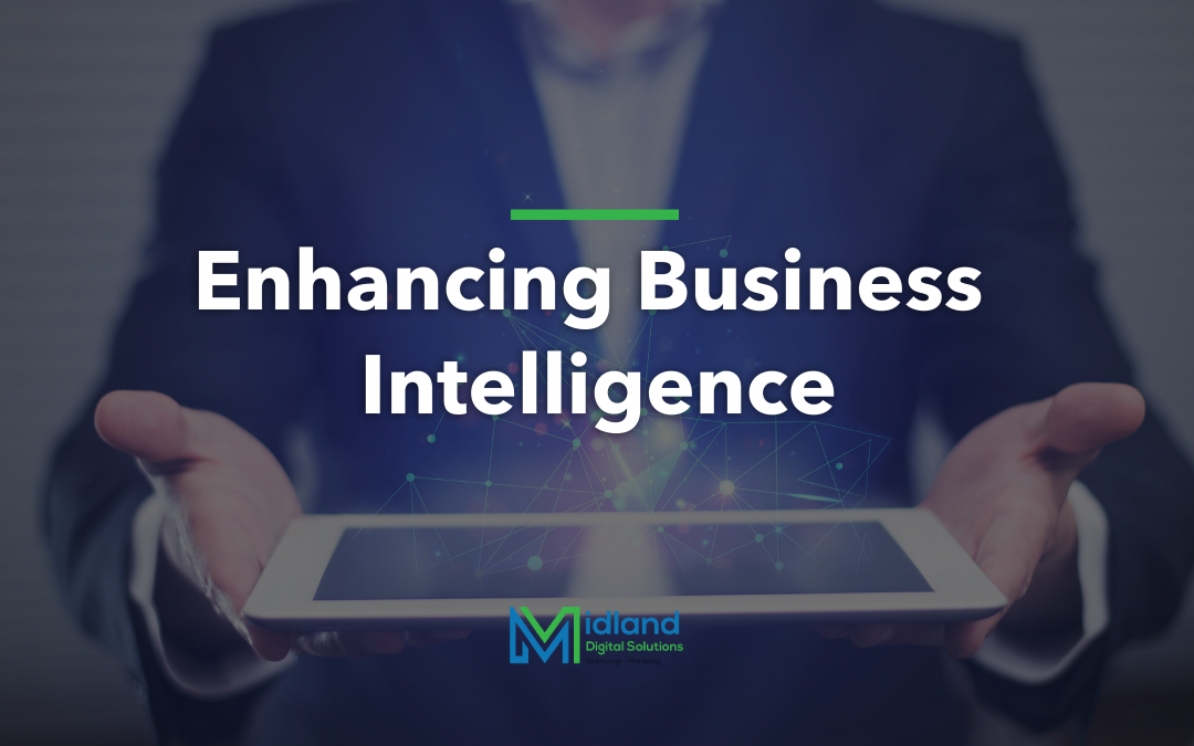 ENHANCING BUSINESS INTELLIGENCE